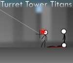 Turret Tower Titans